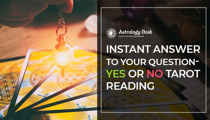 yes-or-no-tarot-reading – Latest Astrology, Tarot
